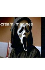 Scream Imagines by MrsRandyMeeksForLife
