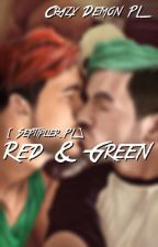 Red & Green [Septiplier fanfiction PL] by Crazy_Demon_PL