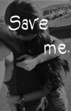 Save me by Bananowaksiezna1