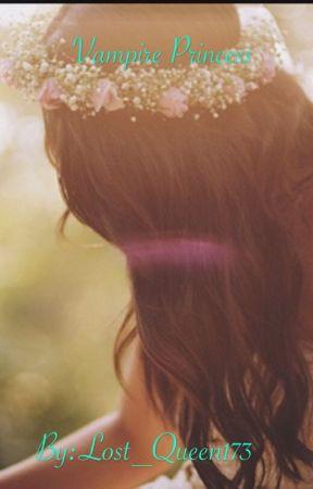 Vampire Princess by Lost_Queen1738