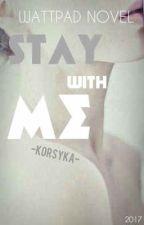 Stay with me || ZAWIESZONE ||  by _Lovley_Girl_