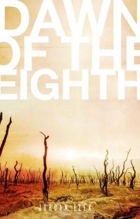 Dawn of the Eighth by jordanelek