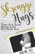 Skrengge Hugs (A Collection of One Shot Stories about Mayward and their Hugs) by juliacassandra24