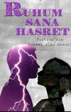 RUHUM SANA HASRET by Edebiyat_Kokan_Yazar