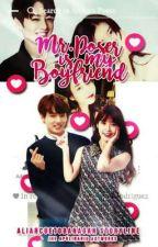 Mr.Poser Is My Boyfriend [MPIAG 2] by ALiFiababy