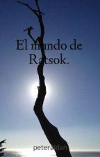 El mundo de Ratsok. by peteraldan