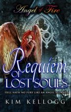 Angel of Fire - Requiem of Lost Souls - Book Two by Somerlea