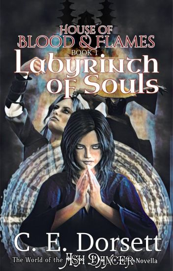 Labyrinth of Souls (House of Blood and Flames: Book 1)