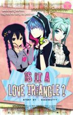 Is it a Love Triangle? [one shot] by crypsticna