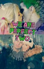 We are perfect two-Saschina- by LookatJuliet
