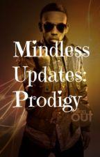 Mindless Updates: Prodigy by AniyaDeeOfficial