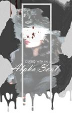 Cursed With An Alpha Soul by SimplisticPassion