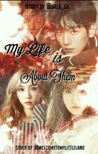 My Life is About Them (BaekYeon) by Baek_ss