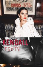 Kendall Texts by KNJVS_