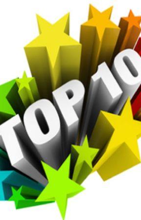 Top Ten.... by MillieChan8
