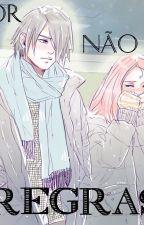 O Amor não tem Regras by Yu-Amae
