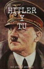 Hitler y tú by GabyMiauYay