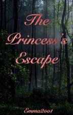 The Princess's Escape by faithfullauthoress