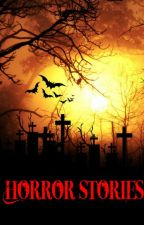 Horror Stories by Prince_ZJ