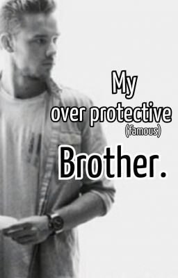 quotes overprotective brother quotes overprotective brother quotesOverprotective Brother