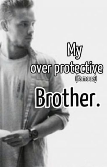 Funny Love Quotes Wattpad : My over protective (famous) brother. - Natalie - Wattpad