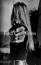 BadGirl Boss by tessaeli