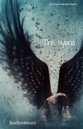 The Hybrid - A Supernatural Story by fanficchic107