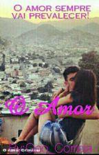 O Amor by Geo_Correia