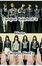 Campus Heartrob meets Campus Nerd's by Cutieeekay