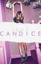 Just Candice. by insanexsanity