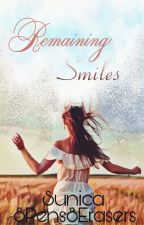 Remaining Smiles ▪BOOK▪ by 8Pens8Erasers
