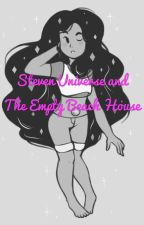 Steven Universe and The Empty Beach House by OneMoreCrazyCatWoman