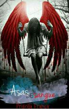 Asas de Sangue by prihsouza29