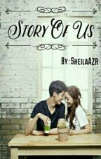 Story Of Us by sheilaAZR