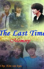 THE LAST TIME MEMORY by YunEunHae0415