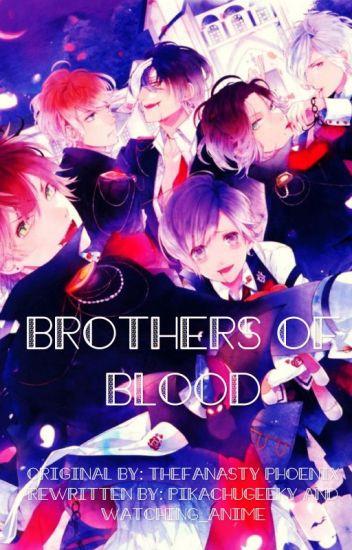 Brothers of Blood ~ Diabolik Lovers x Vampire!Reader ~ On