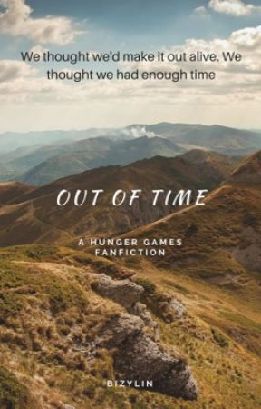 Out Of Time: A Hunger Games Fanfiction by bizylin