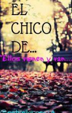 El Chico De... by estrellaroes24