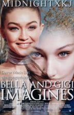 Gigi and Bella Imagines by MIDNIGHTXKJ