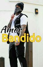 Amor Bandido by HeeyCT