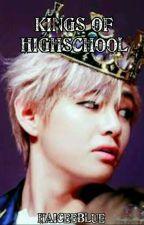King Of Higschool by HaiceeBlue