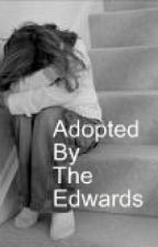 Adopted By The Edwards. by TanahNichols