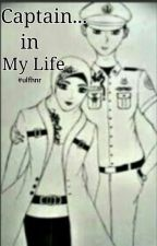 Captain In My Life (Reyhan & Anita) by UlfaNur_