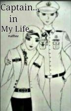 Captain In My Life (Reyhan & Anita) by UlfaNur_