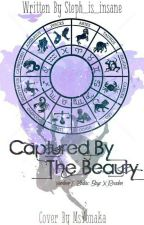 Captured by the Beauty (Yandere!Zodiac Boys X reader) by Steph_is_insane