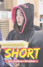 S H O R T  by kimmybae76
