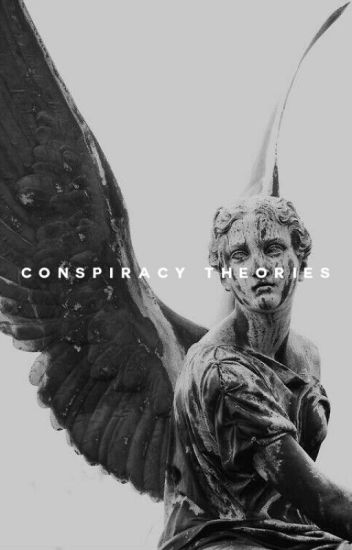 CONSPIRACY THEORIES.
