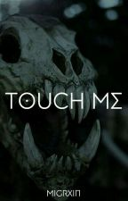 Touch me//Joshler by NotASweetCreature