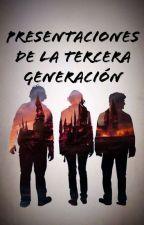 Presentaciones de la tercera generacion by sgfrida00