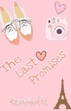 The Last Promises by revanianftl